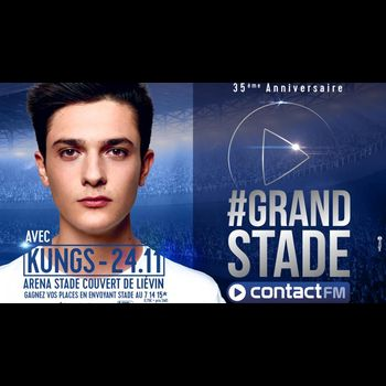 Kungs 2ème artiste du #Grand Stade Contact FM