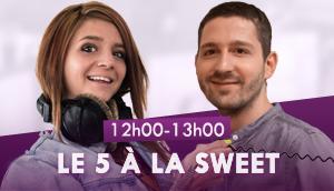 Le 5 à la Sweet avec Kyel et Milène