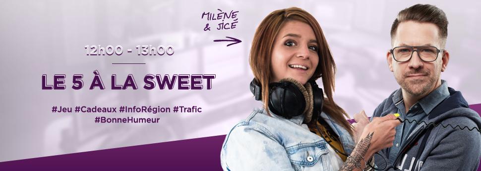 Visitez la page du 5 à la Sweet avec Milène & JiCé sur Sweet FM